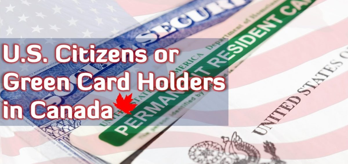 US Green Card Holders in Canada